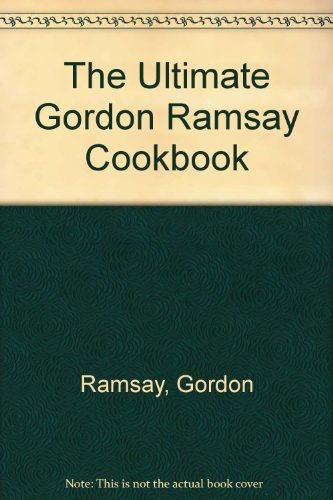 9780061435058: The Ultimate Gordon Ramsay Cookbook