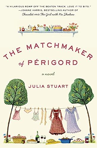 9780061435072: The Matchmaker of Perigord: A Novel