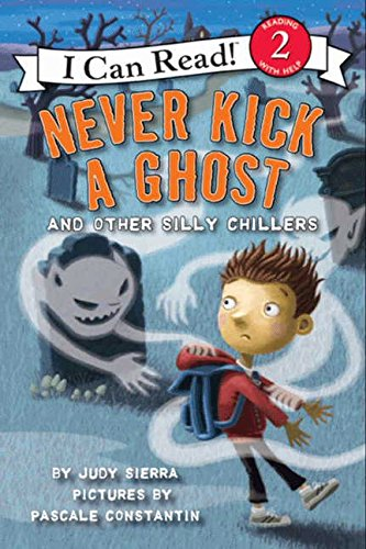 9780061435195: Never Kick a Ghost and Other Silly Chillers (I Can Read Book 2)