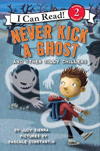 9780061435218: Never Kick a Ghost and Other Silly Chillers (I Can Read Books: Level 2)