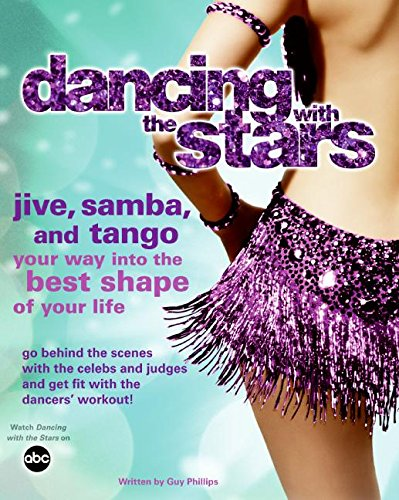 9780061435256: Dancing with the Stars: Jive, Samba, and Tango Your Way into the Best Shape of Your Life