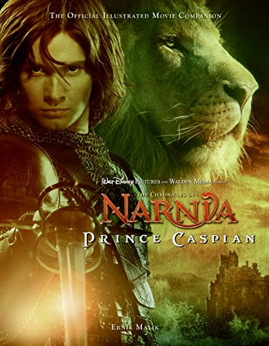 9780061435607: The Chronicles of Narnia: Prince Caspian: The Official Illustrated Movie Companion