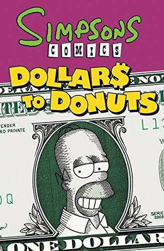 9780061436970: Simpsons Comics Dollars to Donuts (Simpsons Comics Compilations)