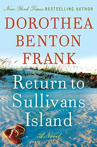 "Return To Sullivans Island ""SIGNED"": Dorothea Benton Frank"