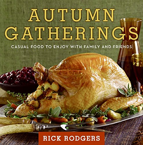 9780061438844: Autumn Gatherings: Casual Food to Enjoy with Family and Friends (Seasonal Gatherings)