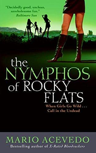9780061438882: The Nymphos of Rocky Flats (Felix Gomez)