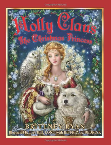 9780061440229: Holly Claus: The Christmas Princess (Julie Andrews Collection)