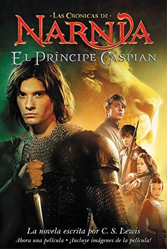 El Principe Caspian (Narnia) (Spanish Edition): C. S. Lewis