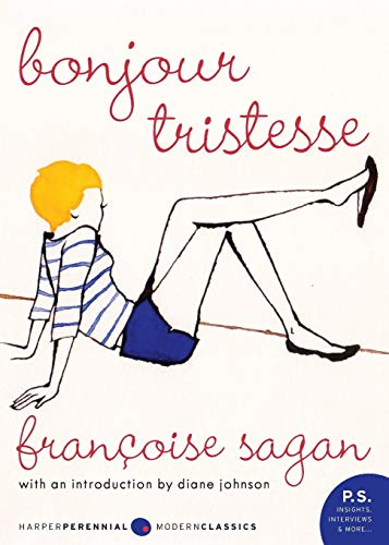 Bonjour Tristesse: A Novel (P.S.): Sagan, Francoise
