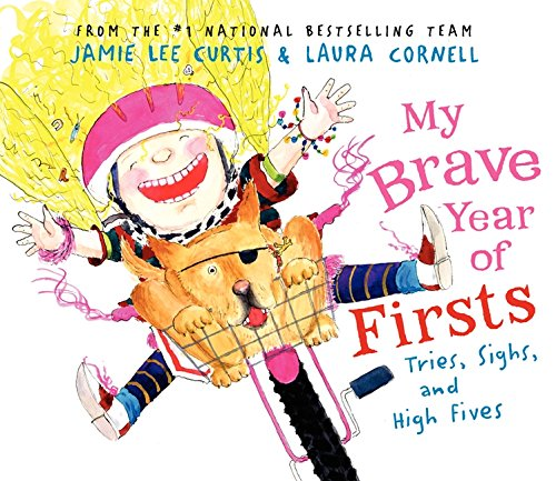 9780061441554: My Brave Year of Firsts: Tries, Sighs, and High Fives