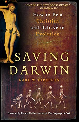 9780061441738: Saving Darwin: How to Be a Christian and Believe in Evolution