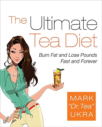 9780061441769: The Ultimate Tea Diet: Burn Fat and Lose Pounds Fast and Forever