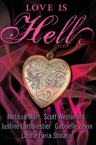 9780061443046: Love Is Hell