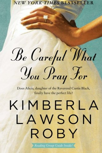 9780061443121: Be Careful What You Pray For: A Novel (The Reverend Curtis Black Series)