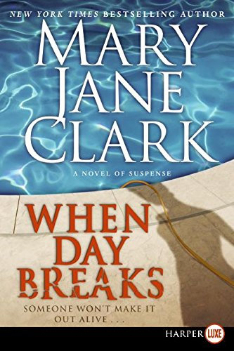 9780061443718: When Day Breaks: A Novel of Suspense (Key News Thrillers)