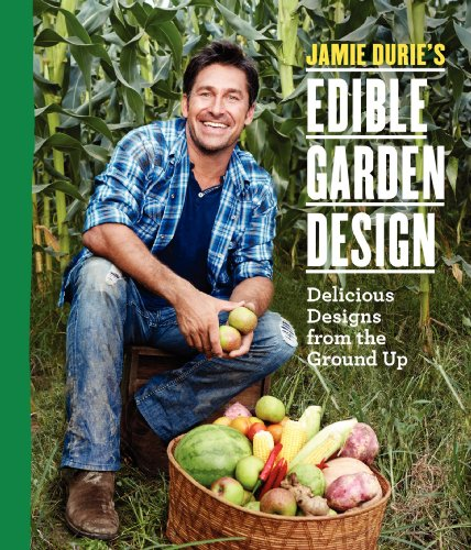 9780061445590: Jamie Durie's Edible Garden