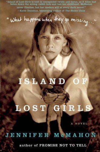 Island of Lost Girls: A Novel: McMahon, Jennifer
