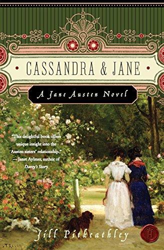 9780061446399: Cassandra and Jane: A Jane Austen Novel