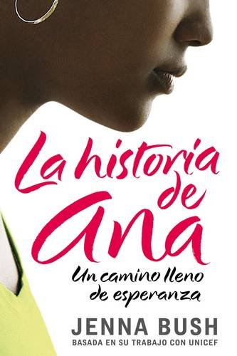 9780061448614: La historia de Ana: Un camino lleno de esperanza (Ana's Story, Spanish edition)