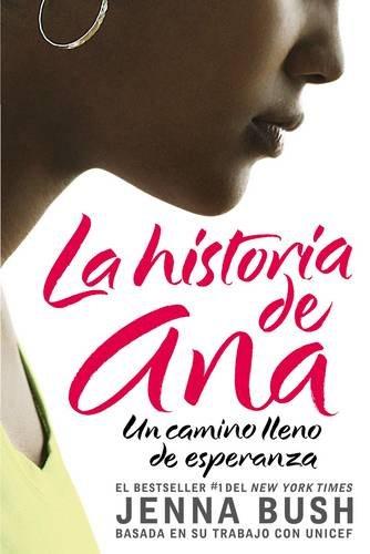 9780061448621: La Historia de Ana: Un Camino Lleno de Esperanza
