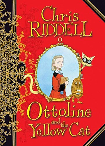 Ottoline and the Yellow Cat: Riddell, Chris