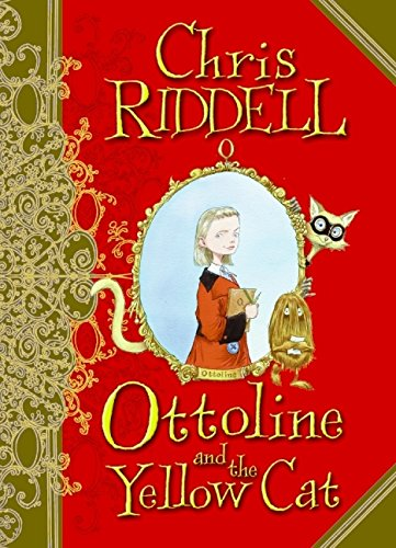Ottoline and the Yellow Cat (0061448818) by Chris Riddell