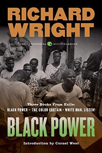 Black Power: Three Books from Exile: Black: Richard Wright