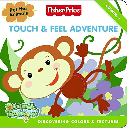 9780061449826: Fisher-Price: Touch & Feel Adventure: Discovering Colors & Textures