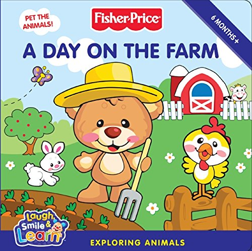 9780061449840: Fisher-Price: A Day on the Farm (Fisher-Price Laugh, Smile & Learn)