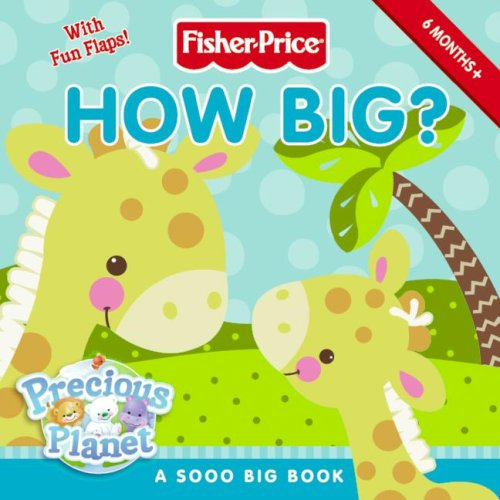 9780061450327: How Big?: A Sooo Big Book (Fisher-Price Precious Planet)