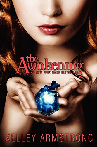 The Awakening (Darkest Powers, 2): Armstrong, Kelley