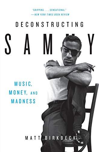9780061450679: Deconstructing Sammy: Music, Money, and Madness
