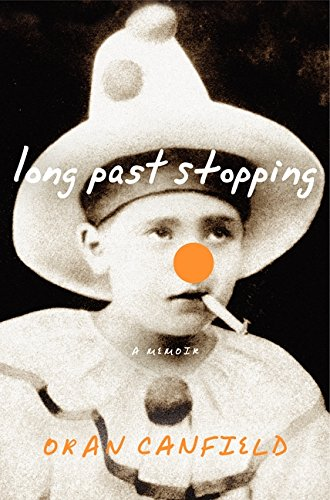 9780061450754: Long Past Stopping