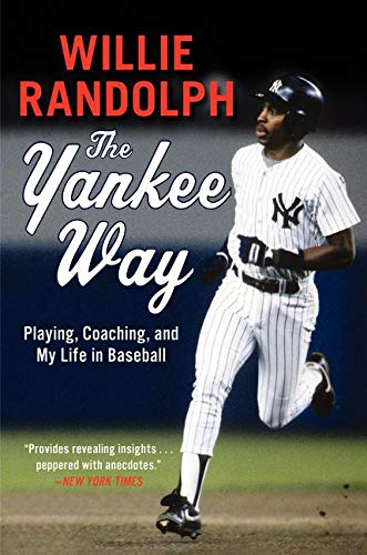 9780061450785: The Yankee Way: Playing, Coaching, and My Life in Baseball