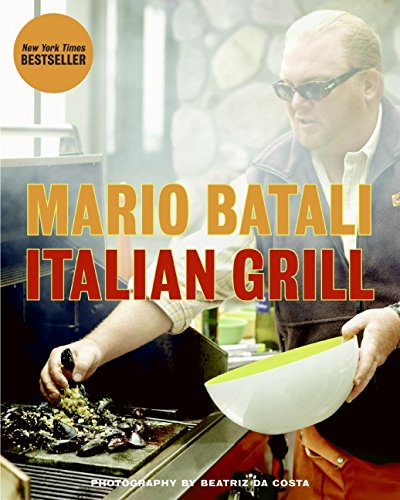 Italian Grill: Batali, Mario; Sutton, Judith