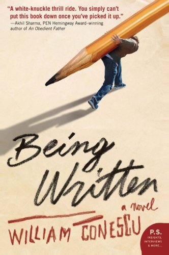 9780061451348: Being Written: A Novel