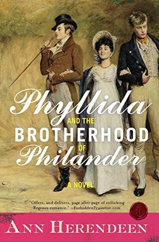 9780061451362: Phyllida and the Brotherhood of Philander: A Novel