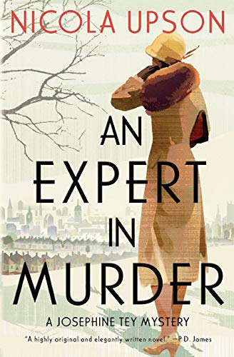 9780061451553: An Expert in Murder: A Josephine Tey Mystery (Josephine Tey Mysteries)