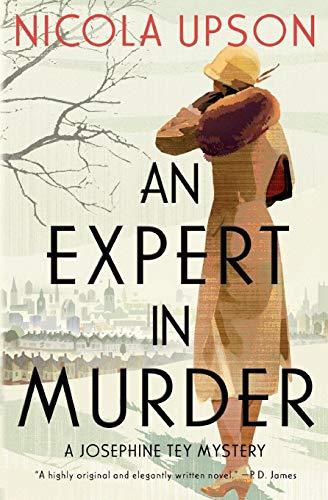 9780061451553: An Expert in Murder: A Josephine Tey Mystery: 1 (Josephine Tey Mysteries)