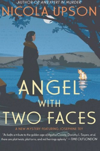 9780061451577: Angel with Two Faces: A Mystery Featuring Josephine Tey (Josephine Tey Mysteries)