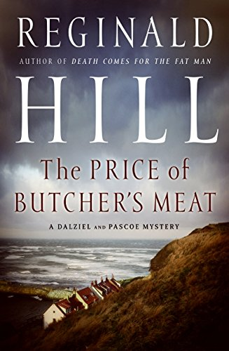 9780061451935: The Price of Butcher's Meat (Dalziel and Pascoe)
