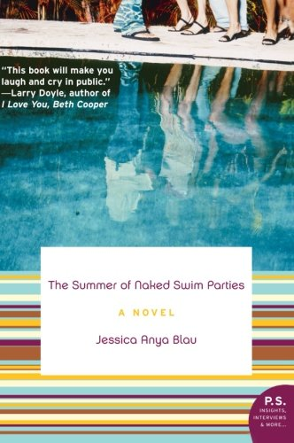 9780061452024: The Summer of Naked Swim Parties: A Novel (P.S.)