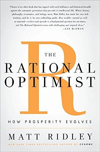 9780061452055: The Rational Optimist: How Prosperity Evolves