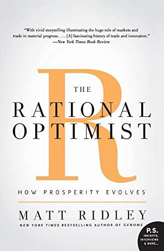 9780061452062: The Rational Optimist: How Prosperity Evolves