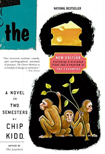 The Cheese Monkeys: A Novel In Two: Kidd, Chip
