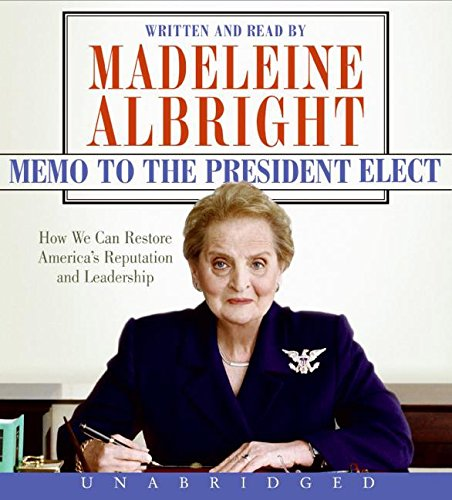 9780061452710: Memo to the President Elect CD: How We Can Restore America's Reputation and Leadership