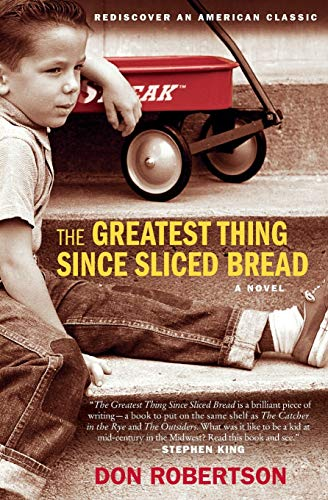 9780061452963: The Greatest Thing Since Sliced Bread: A Novel