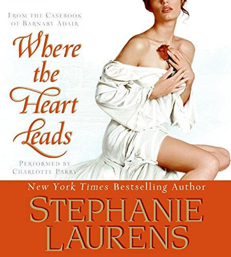 9780061453007: Where the Heart Leads (From the Casebook of Barnaby Adair)