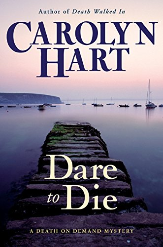9780061453038: Dare to Die (Death on Demand Mysteries, No. 19)