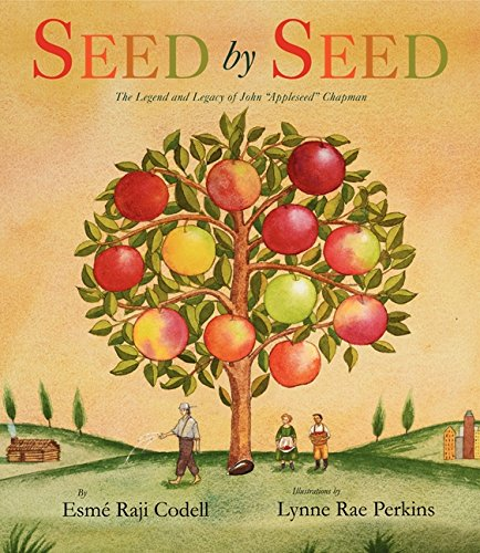 9780061455155: Seed by Seed: The Legend and Legacy of John Appleseed Chapman